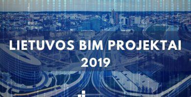 """""""Lietuvos BIM projektai 2019"""""""