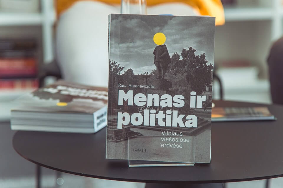 """Menas ir politika Vilniaus viešosiose erdvėse"""