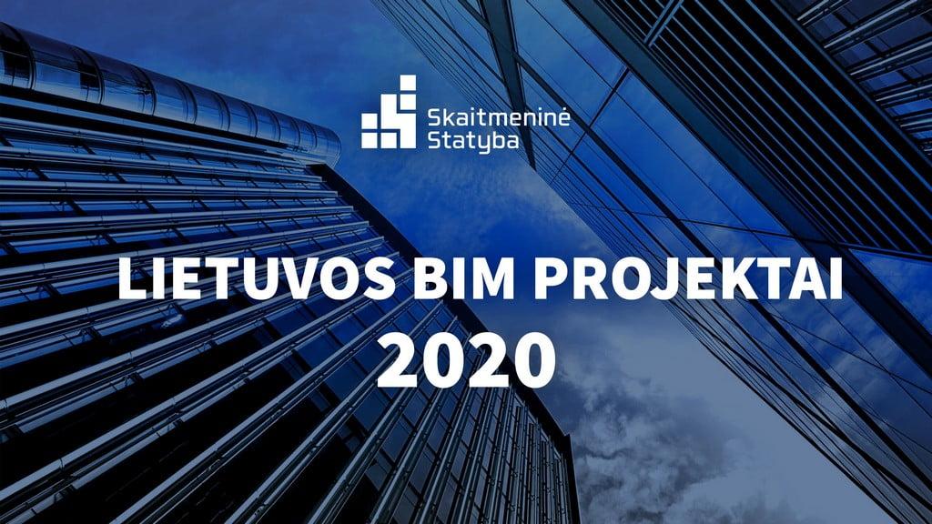 Lietuvos BIM projektai 2020 KV