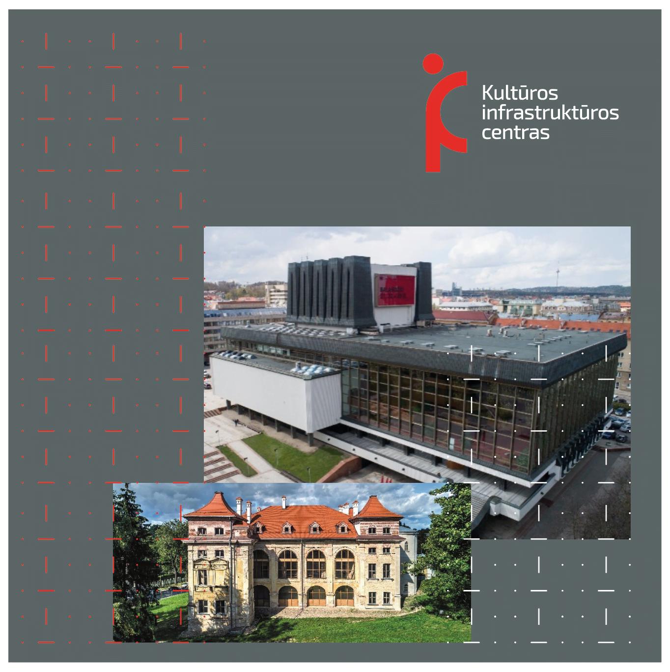 Kultūros infrastruktūros centras (KIC).