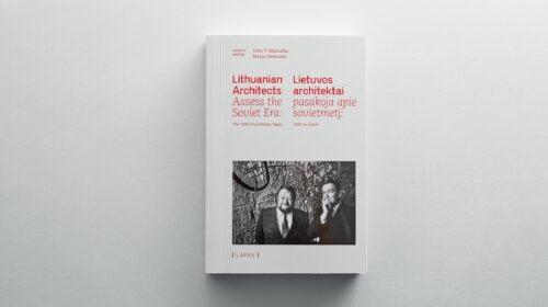 """Knyga """"Lietuvos architektai pasakoja apie sovietmetį: 1992 m. įrašai""""."""