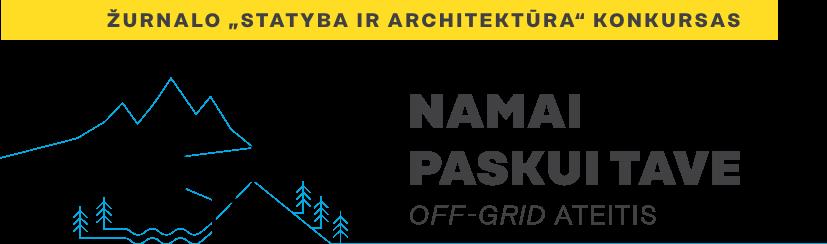 off-grid namai konkursas statyba ir architektūra