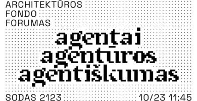 Šį šeštadienį Vilniuje vyks Architektūros fondo forumas