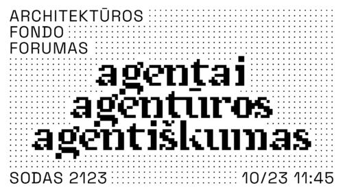 Architektūros fondo forumas.